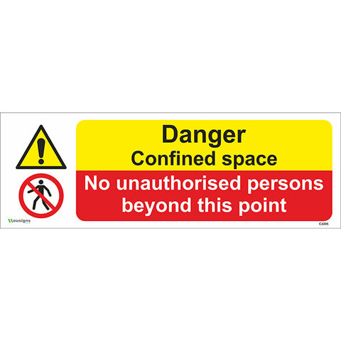 Confined Space/No Unauthorised Persons Beyond This Point Sign - Safety Signs & Stickers | Borehamwood Signs