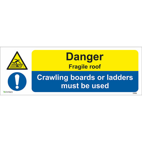 Warning Fragile Roof/ Crawling Boards Or Ladders Must be Used Sign - Safety Signs & Stickers | Borehamwood Signs