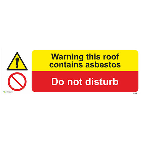 Warning This Roof Contains Asbestos, Do Not Disturb Sign - Safety Signs & Stickers | Borehamwood Signs