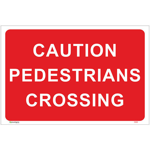 Caution Pedestrians Crossing Sign - Safety Signs & Stickers | Borehamwood Signs