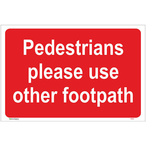 Pedestrians Please Use Other Footpath Sign - Safety Signs & Stickers | Borehamwood Signs