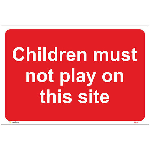 Children Must Not Play On This Site Sign - Safety Signs & Stickers | Borehamwood Signs