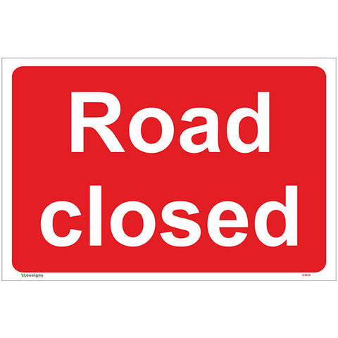 Road Closed Sign - Safety Signs & Stickers | Borehamwood Signs