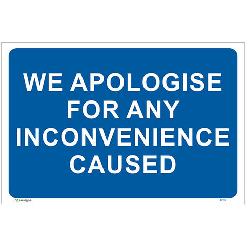 We Apologies For Any Inconvenience Caused Sign - Safety Signs & Stickers | Borehamwood Signs