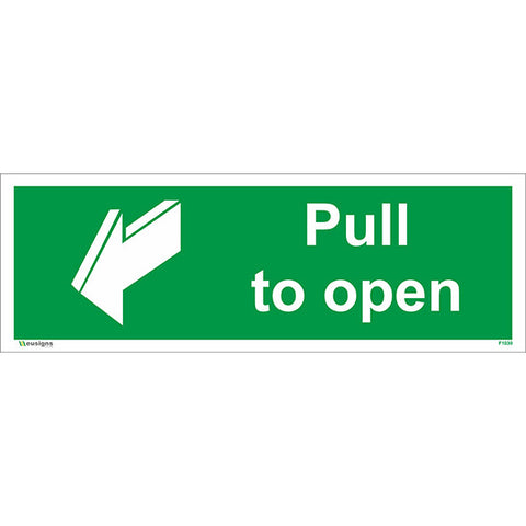 Pull To Open Sign - Health and Safety Signs