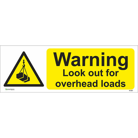 Look Out For Overhead Loads Sign - Safety Signs & Stickers | Borehamwood Signs