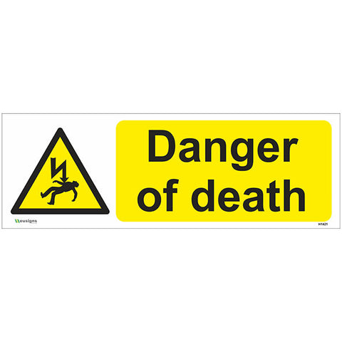 Danger Of Death Sign - Safety Signs & Stickers | Borehamwood Signs