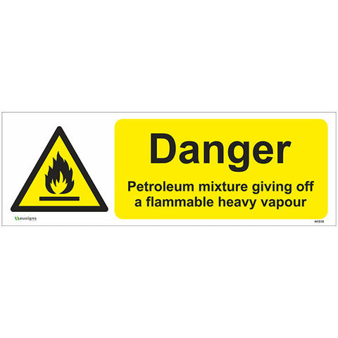 Danger Petroleum Mixture Giving Off A Flammable Heavy Vapour Sign - Safety Signs & Stickers | Borehamwood Signs