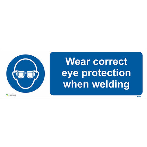 Wear Correct Eye Protection When Welding Sign - Safety Signs & Stickers | Borehamwood Signs