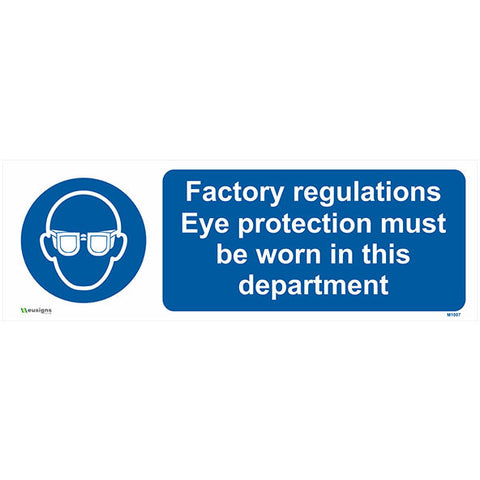 Factory Regulations Eye Protection Must Be Worn In This Department Sign - Safety Signs & Stickers | Borehamwood Signs