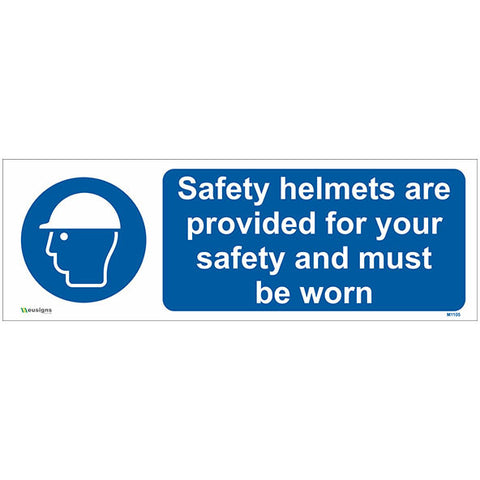 Safety Helmets Are Provided For Your Safety And Must Be Worn Sign - Safety Signs & Stickers | Borehamwood Signs