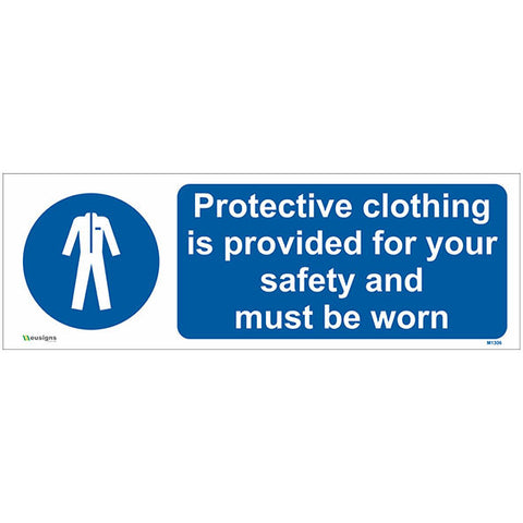 Protective Clothing Is Provided For Your Safety And Must Be Worn Sign - Safety Signs & Stickers | Borehamwood Signs
