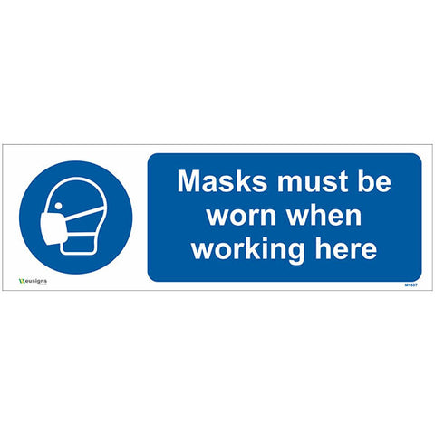Masks Must Be Worn When Working Here Sign - Safety Signs & Stickers | Borehamwood Signs