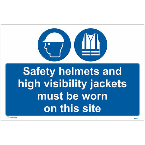 Safety Helmets And High Visibility Jackets Must Be Worn On This Site Sign - Safety Signs & Stickers | Borehamwood Signs