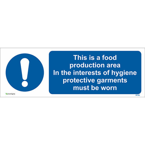 This is a Food Production Area In The Interests of Hygiene Protective Garments Must be Worn Sign - Safety Signs & Stickers | Borehamwood Signs