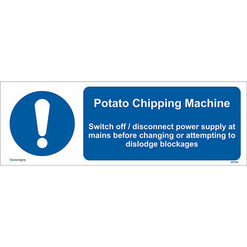 Potato Chipping Machine Sign - Safety Signs & Stickers | Borehamwood Signs