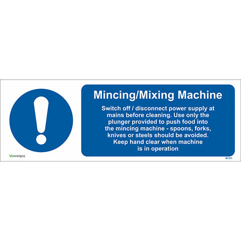 Mincing Mixing Machine Sign - Safety Signs & Stickers | Borehamwood Signs