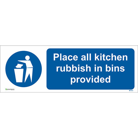 Place All Kitchen Rubbish In Bins Provided Sign - Safety Signs & Stickers | Borehamwood Signs