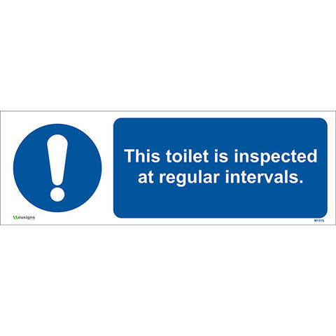 This Toilet is Inspected at Regular Intervals Sign - Safety Signs & Stickers | Borehamwood Signs
