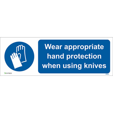 Wear Appropriate Hand Protection When Using Knives Sign - Safety Signs & Stickers | Borehamwood Signs