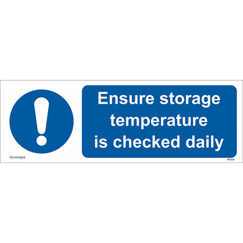 Ensure Storage Temperature is Checked Daily Sign - Safety Signs & Stickers | Borehamwood Signs