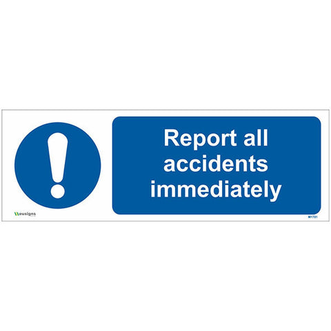 Report All Accidents Immediately Sign - Safety Signs & Stickers | Borehamwood Signs