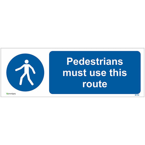 Pedestrians Must Use This Route Sign - Safety Signs & Stickers | Borehamwood Signs