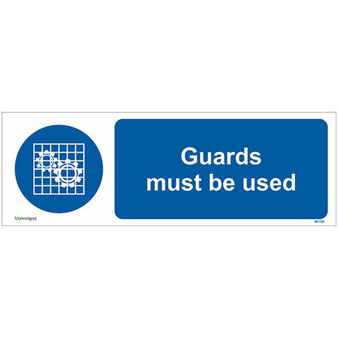Guards Must Be Used Sign - Safety Signs & Stickers | Borehamwood Signs