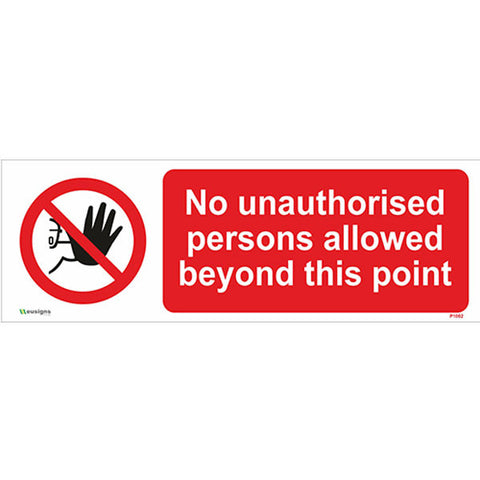 No Unauthorised Person Allowed Beyond This Point Sign - Safety Signs & Stickers | Borehamwood Signs