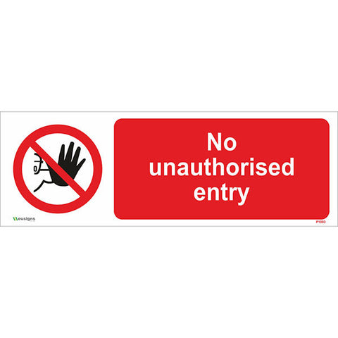 No Unauthorised Entry Sign - Safety Signs & Stickers | Borehamwood Signs