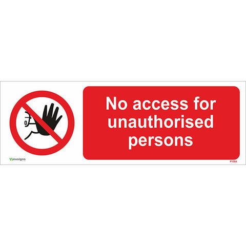 No Access For Unauthorised Persons Sign - Safety Signs & Stickers | Borehamwood Signs