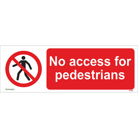 No Access For Pedestrians Sign - Safety Signs & Stickers | Borehamwood Signs