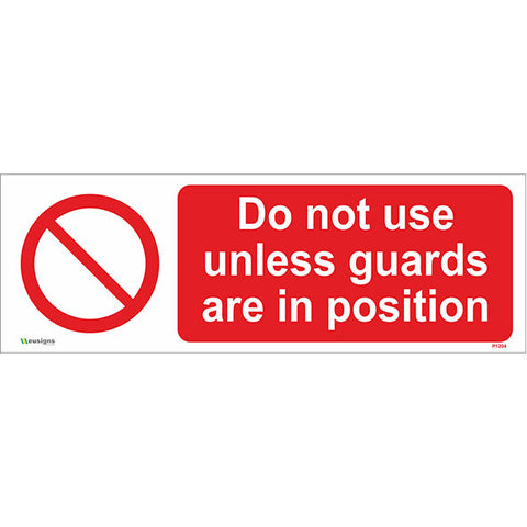 Do Not Use Unless Guards Are In Position Sign - Safety Signs & Stickers | Borehamwood Signs
