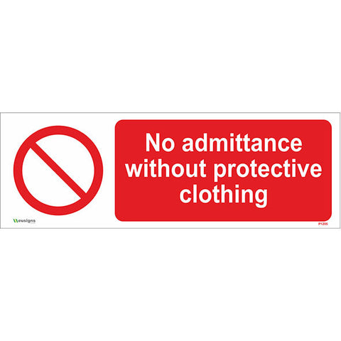 No Admittance Without Protective Clothing Sign - Safety Signs & Stickers | Borehamwood Signs