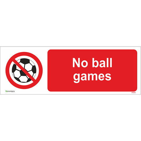 No Ball Games Sign - Safety Signs & Stickers | Borehamwood Signs