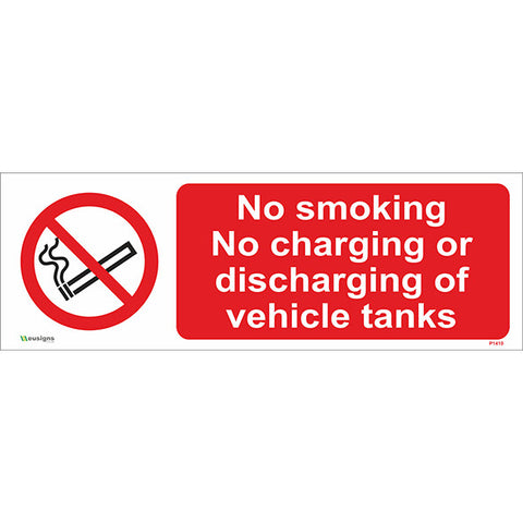 No Smoking No Charging Or Discharging Of  Vehicle Tanks Sign - Safety Signs & Stickers | Borehamwood Signs