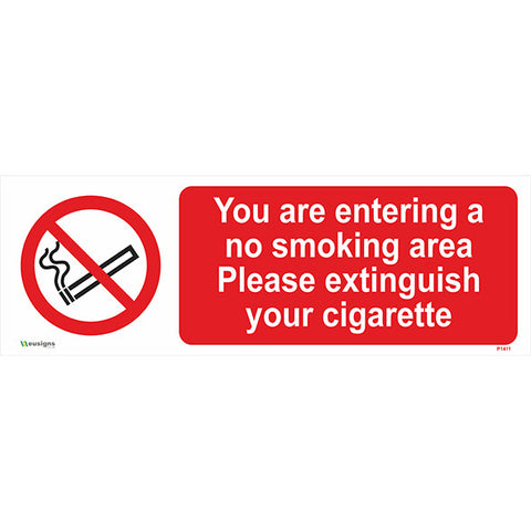 You Are Entering A No Smoking Area Please Extinguish Your Cigarette Sign - Safety Signs & Stickers | Borehamwood Signs