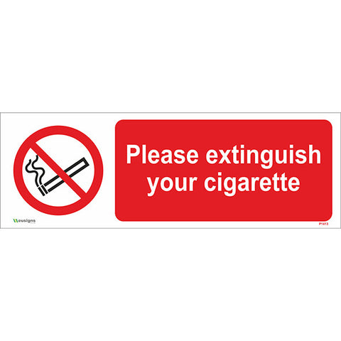 Please Extinguish Your Cigarette Sign - Safety Signs & Stickers | Borehamwood Signs