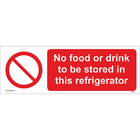 No Food Or Drink to be Stored in This Refrigerator Sign - Safety Signs & Stickers | Borehamwood Signs