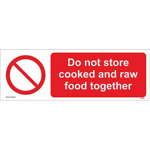 Do Not Store Cooked and Raw Food Together Sign - Safety Signs & Stickers | Borehamwood Signs