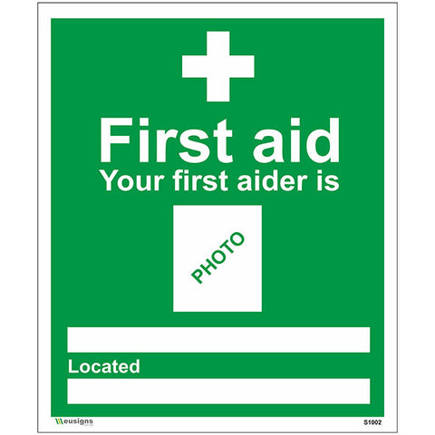 First Aid Your First Aider Is Sign - Safety Signs & Stickers | Borehamwood Signs