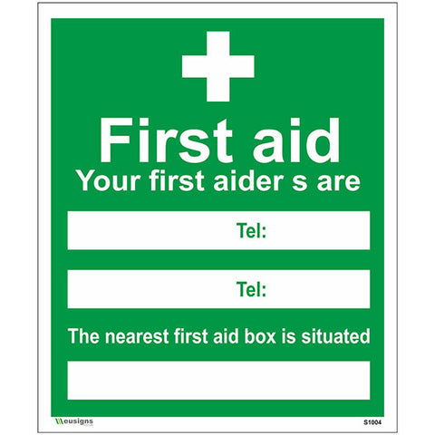 First Aid Your First Aiders Are The Nearest First Aid Box Is Situated Sign - Safety Signs & Stickers | Borehamwood Signs