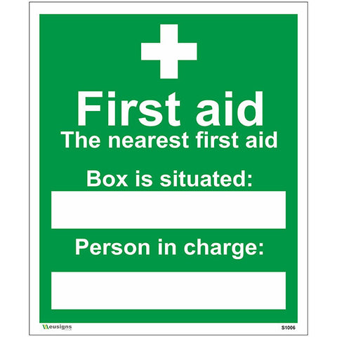 The Nearest First Aid Box Is Situated Sign - Safety Signs & Stickers | Borehamwood Signs
