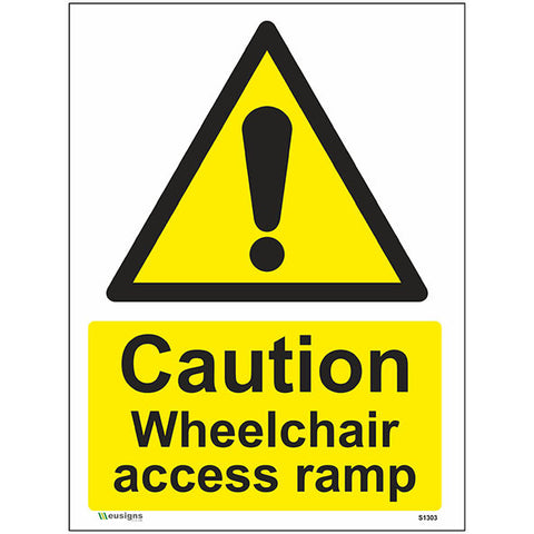 Caution Wheelchair Access Ramp Sign - Safety Signs & Stickers | Borehamwood Signs