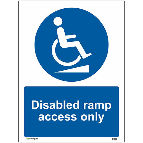 Disabled Ramp Access Only Sign - Heath and Safety Signs, Warning Signs, Emergency Signs, Fire Exit,Stop Signs, Borehamwood Signs