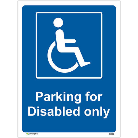 Parking For Disabled Only Sign - Heath and Safety Signs, Warning Signs, Emergency Signs, Fire Exit,Stop Signs, Borehamwood Signs
