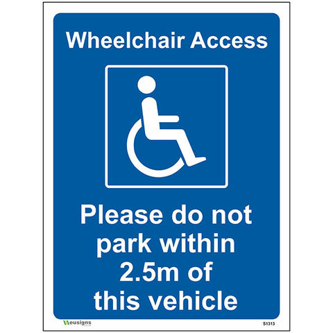 Please Do Not Park Within 2.5m Of This Vehicle Sign - Heath and Safety Signs, Warning Signs, Emergency Signs, Fire Exit,Stop Signs, Borehamwood Signs
