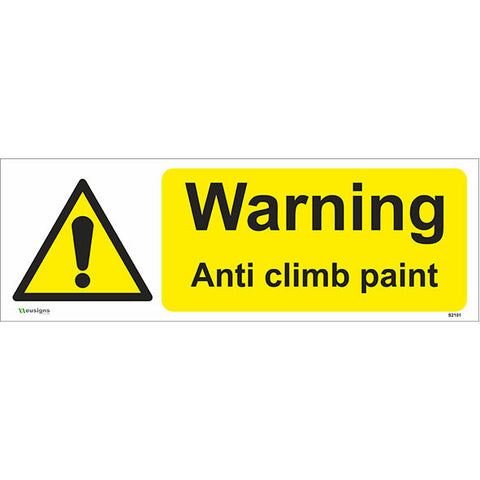 Warning Anti Climb Paint Sign - Safety Signs & Stickers | Borehamwood Signs