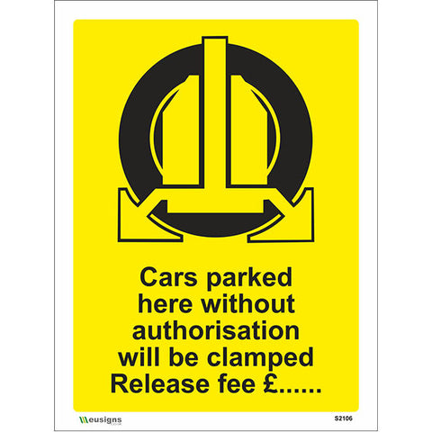 Cars Parked Here Without Authorisation Will Be Clamped Release Fee Sign - Safety Signs & Stickers | Borehamwood Signs
