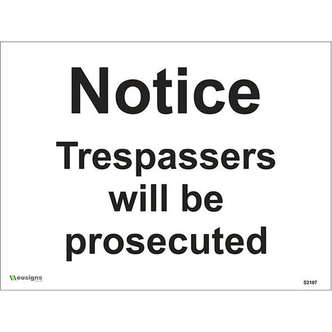 Notice Trespassers Will Be Prosecuted Sign - Safety Signs & Stickers | Borehamwood Signs